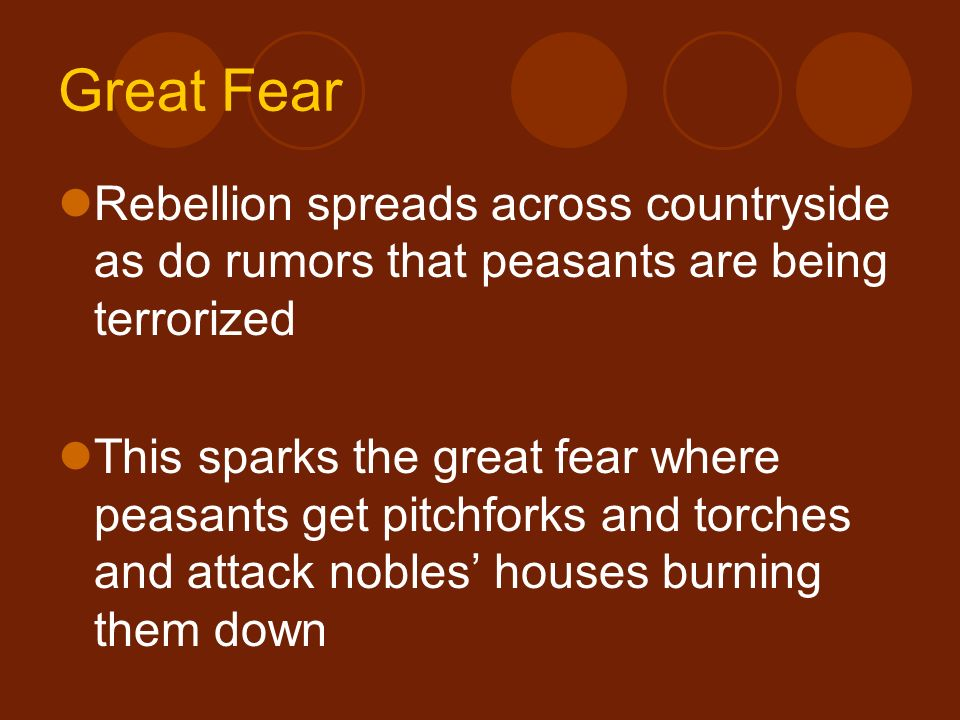 Great Fear Rebellion spreads across countryside as do rumors that peasants are being terrorized.