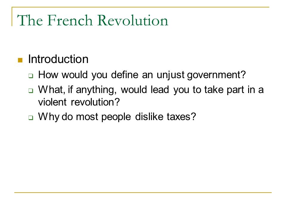 an analysis and an introduction to the french revolution In history major changes take place often one example of a major change was the french revolution the french revolution occurred in france during the late 1700's.