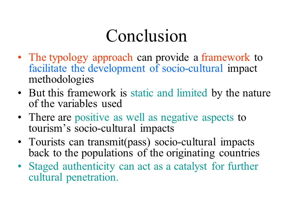 socio cultural impacts of tourism development to Socio cultural impacts of tourism in third world countries a case negative socio from some of the positive socio cultural 22 dec 2008 objective this article is to assess impacts tourism development in okavango delta, botswana.