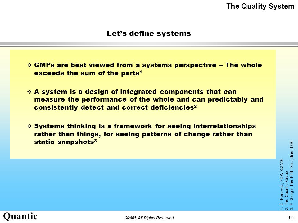 The Quality System Let's define systems