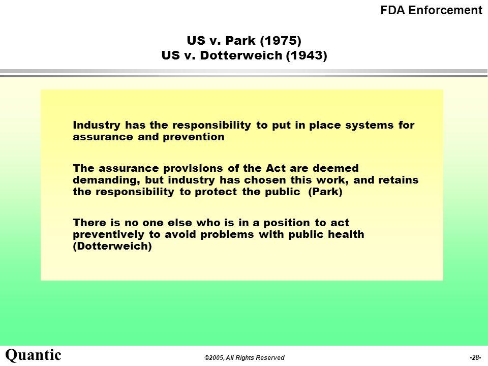 US v. Park (1975) US v. Dotterweich (1943)