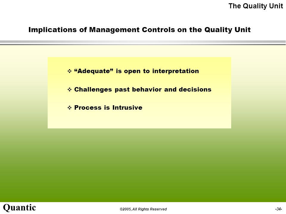 Implications of Management Controls on the Quality Unit