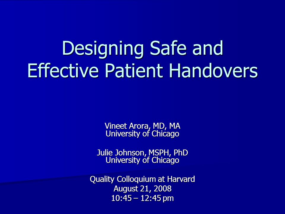 Designing Safe and Effective Patient Handovers