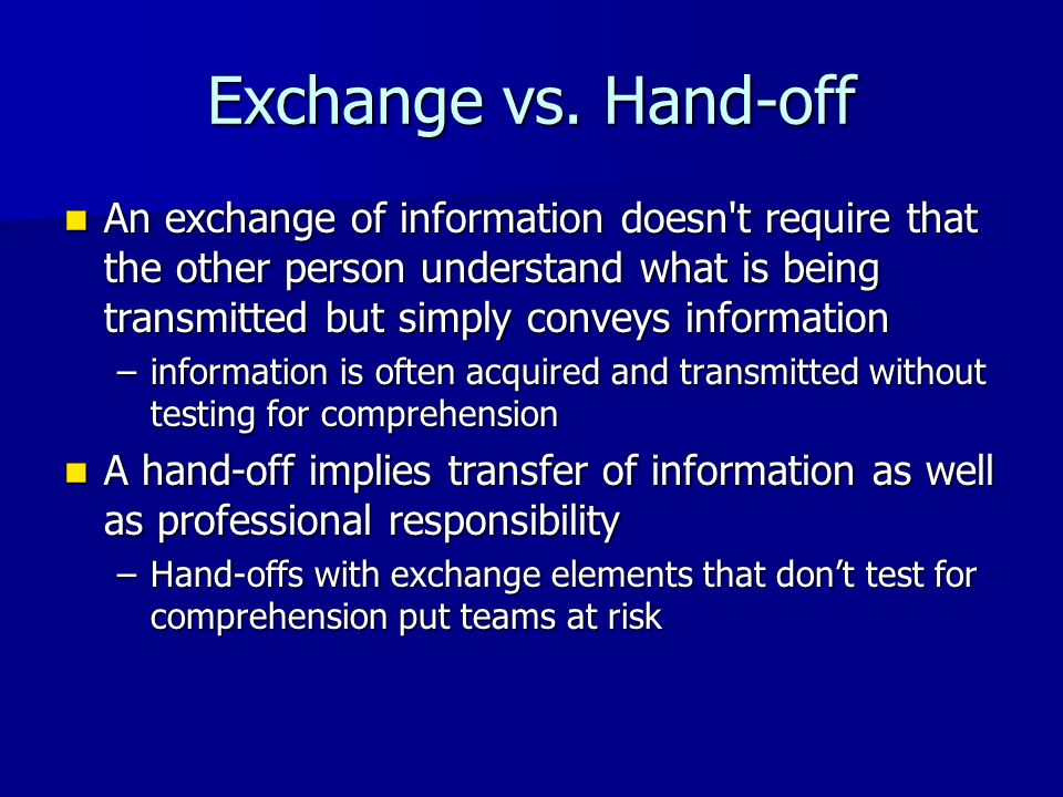 Exchange vs. Hand-off