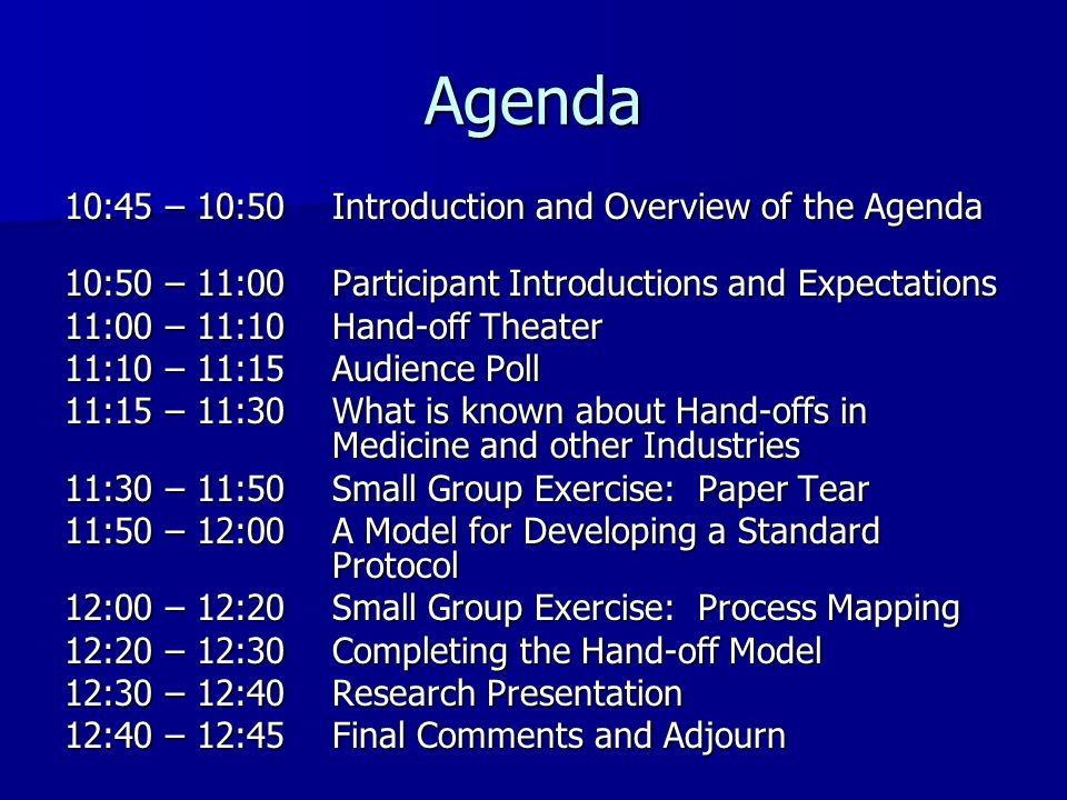 Agenda 10:45 – 10:50 Introduction and Overview of the Agenda