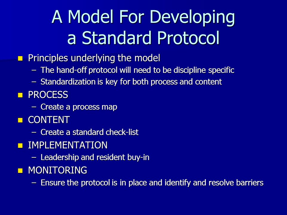 A Model For Developing a Standard Protocol
