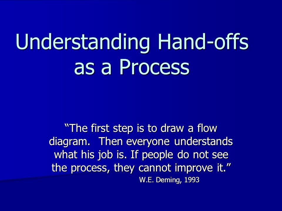Understanding Hand-offs as a Process