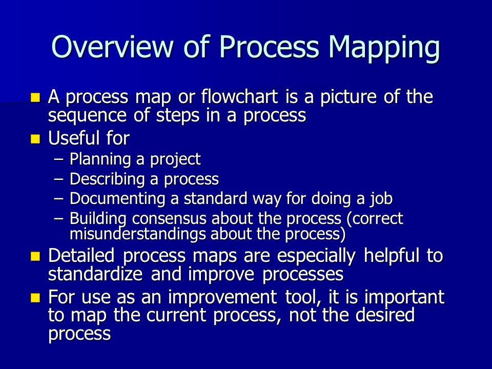 Overview of Process Mapping