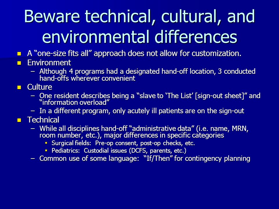 Beware technical, cultural, and environmental differences