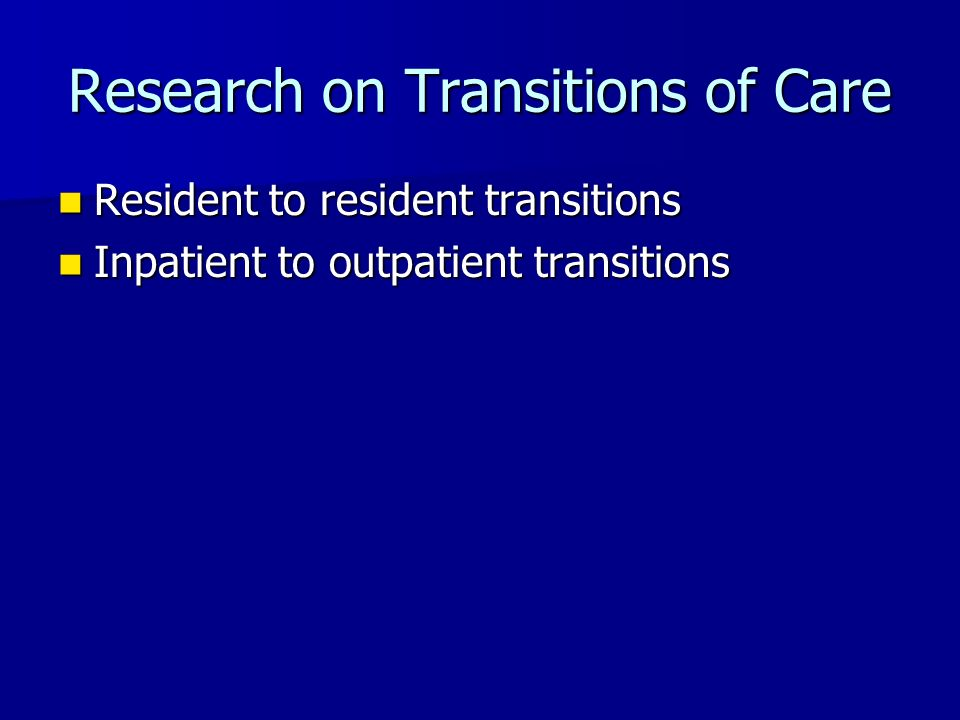 Research on Transitions of Care