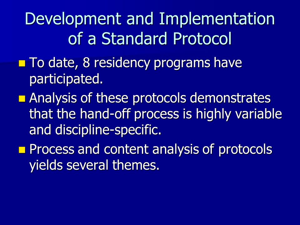 Development and Implementation of a Standard Protocol