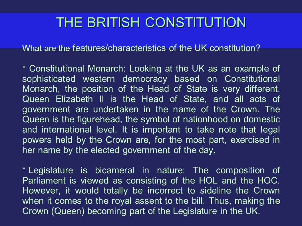 silent features of the british constitution Before identifying the distinguishing characteristics of the british constitution, a   see also stephen sedley, the sounds of silence: constitutional law without.