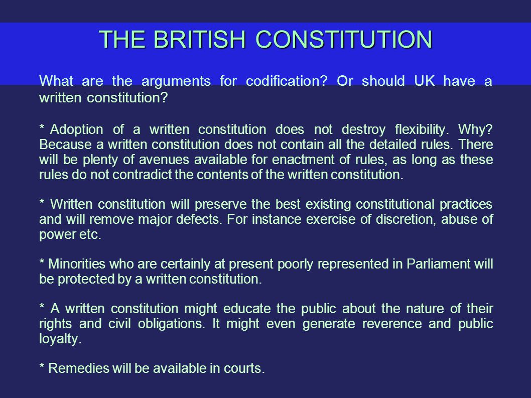 should the uk have a written constitution essay Does britain need a written constitution essaysdoes britain need a written constitution when questioning britain's current constitution it is first necessary to.