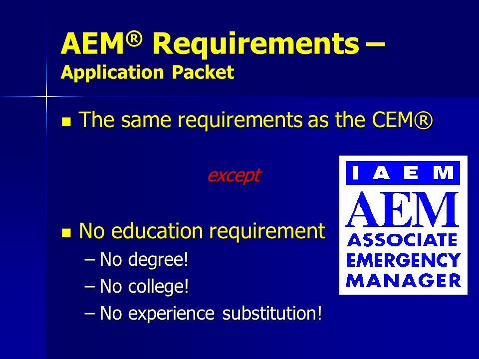 AEM® Requirements – Application Packet