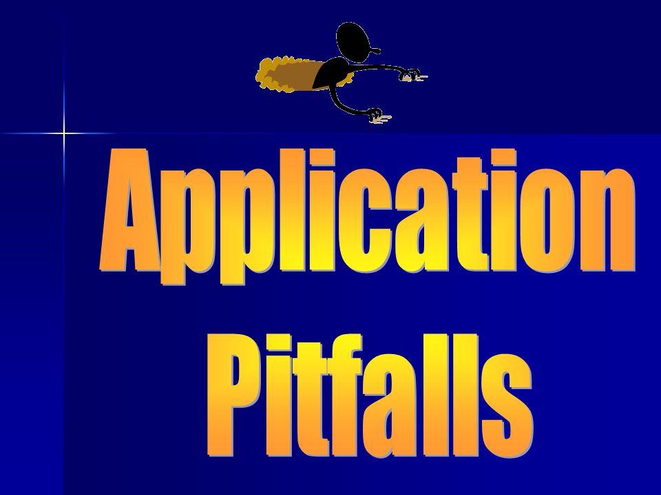 Application Pitfalls