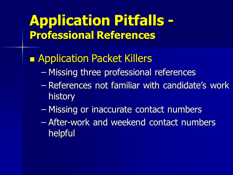 Application Pitfalls - Professional References