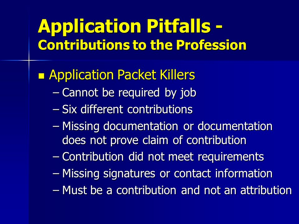 Application Pitfalls - Contributions to the Profession