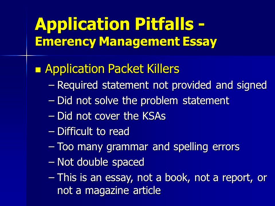 Application Pitfalls - Emerency Management Essay