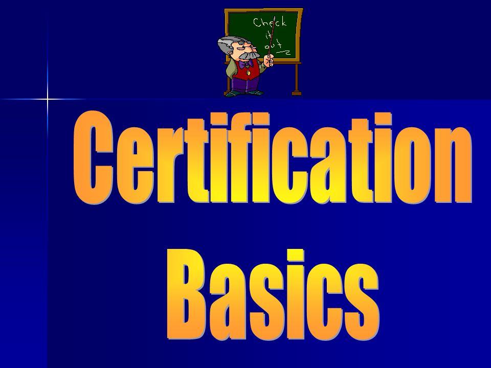 Certification Basics