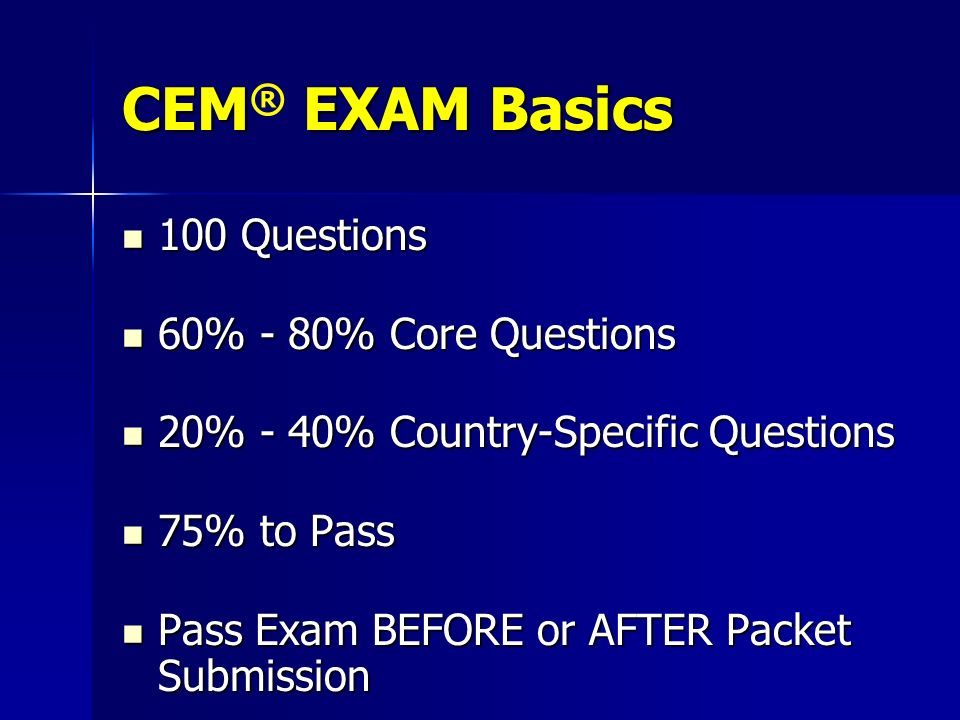 CEM® EXAM Basics 100 Questions 60% - 80% Core Questions