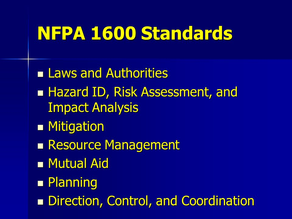 NFPA 1600 Standards Laws and Authorities