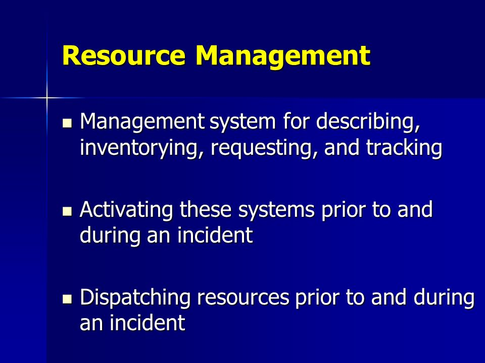 Resource Management Management system for describing, inventorying, requesting, and tracking.