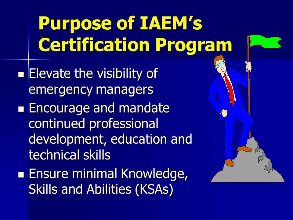 Purpose of IAEM's Certification Program