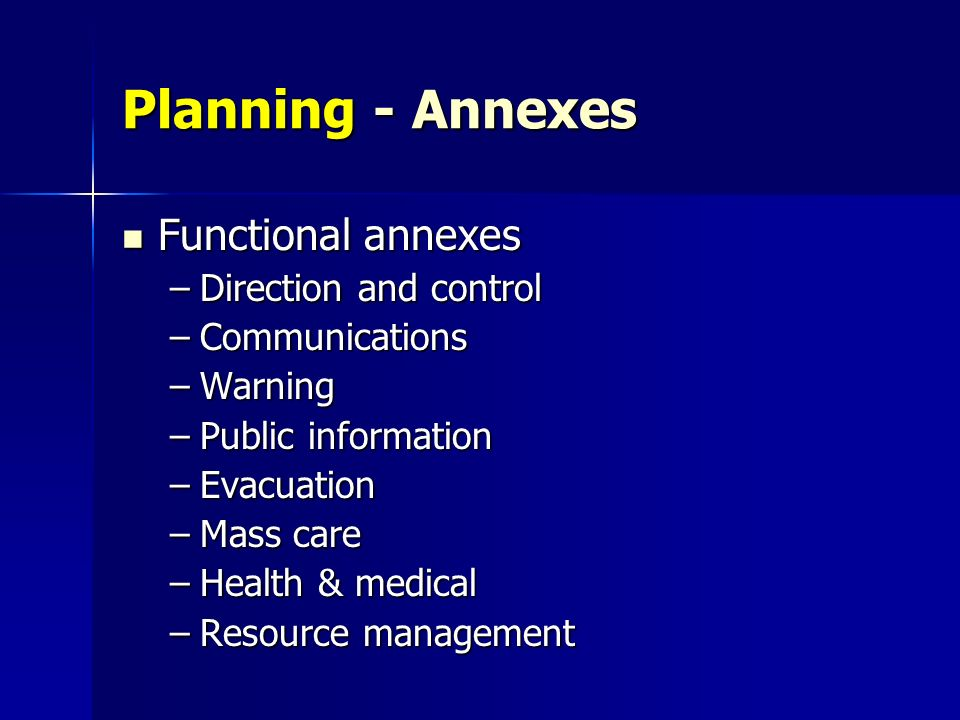 Planning - Annexes Functional annexes Direction and control