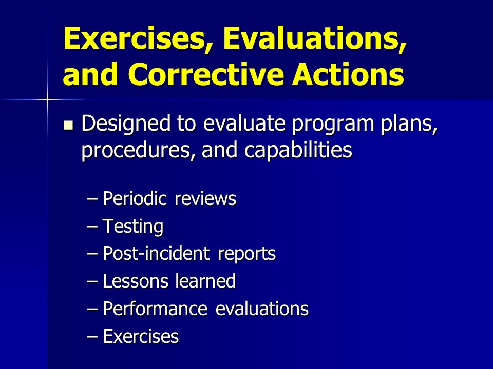 Exercises, Evaluations, and Corrective Actions