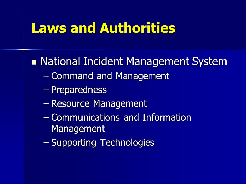 Laws and Authorities National Incident Management System