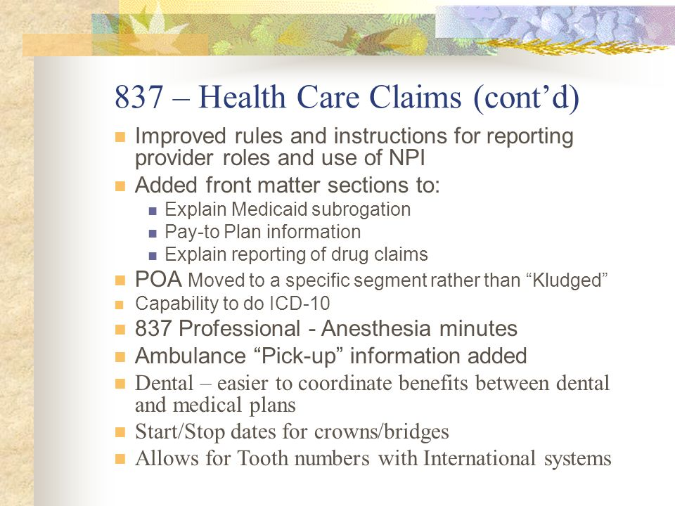 837 – Health Care Claims (cont'd)