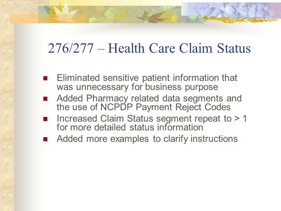 276/277 – Health Care Claim Status