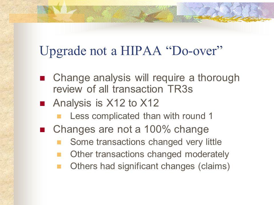 Upgrade not a HIPAA Do-over