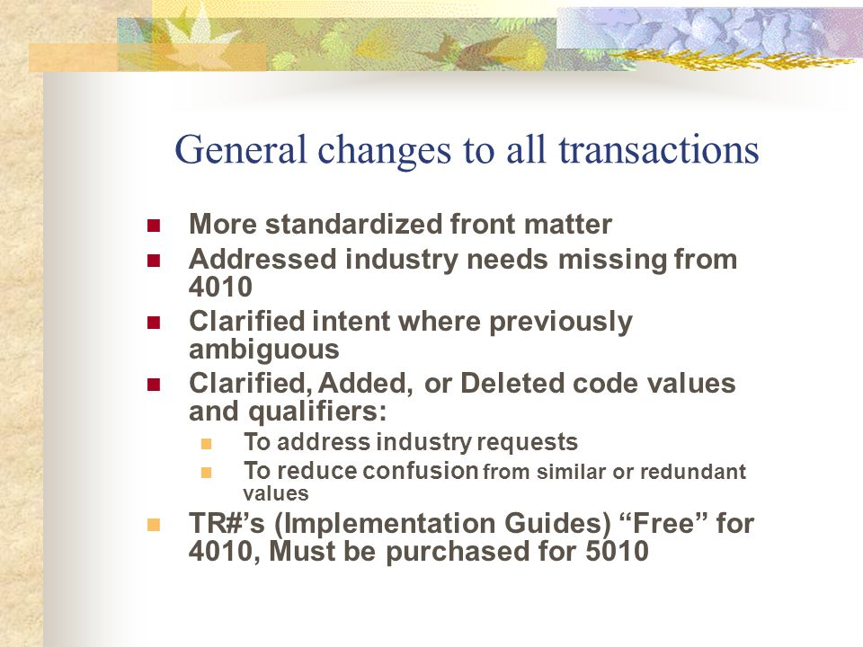 General changes to all transactions