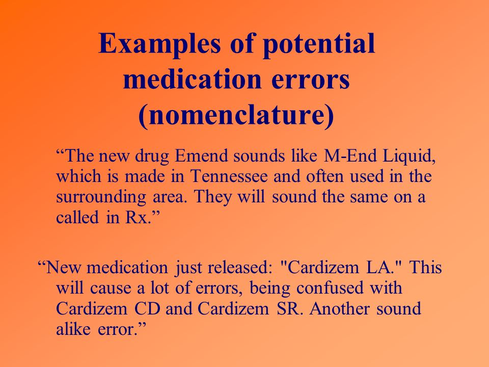 Examples of potential medication errors (nomenclature)