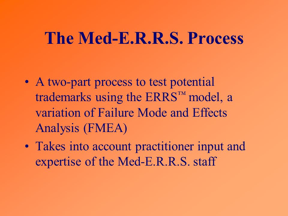 The Med-E.R.R.S. Process
