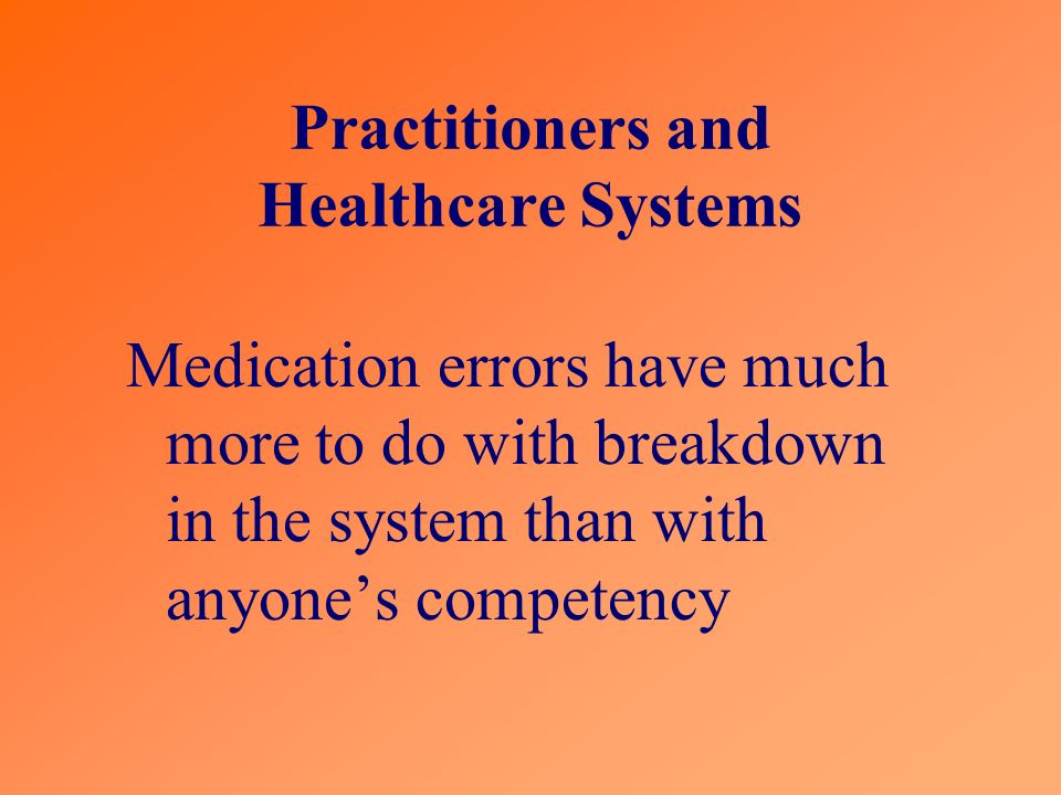 Practitioners and Healthcare Systems