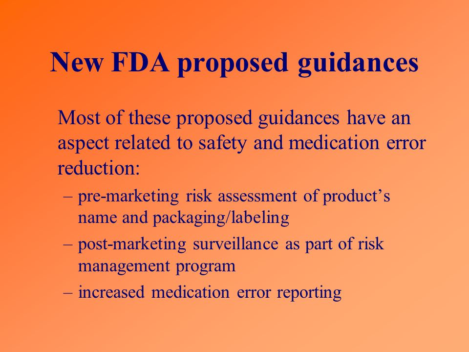 New FDA proposed guidances