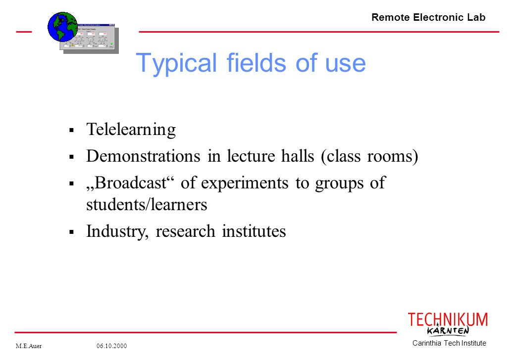 Typical fields of use Telelearning