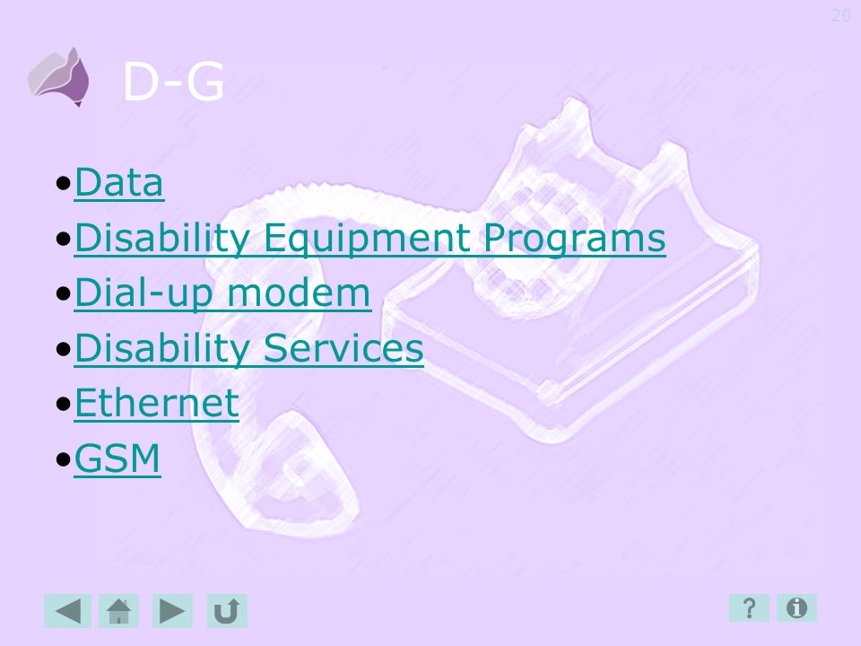 D-G Data Disability Equipment Programs Dial-up modem