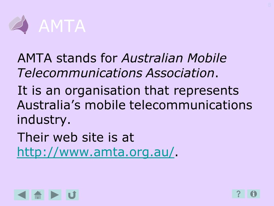 AMTA AMTA stands for Australian Mobile Telecommunications Association.