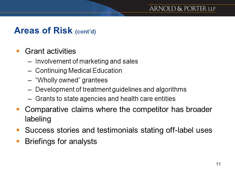 Areas of Risk (cont'd) Grant activities