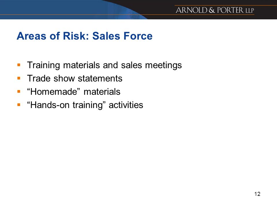 Areas of Risk: Sales Force