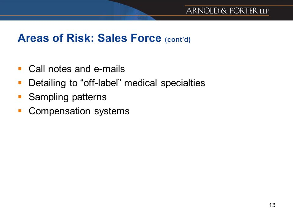 Areas of Risk: Sales Force (cont'd)