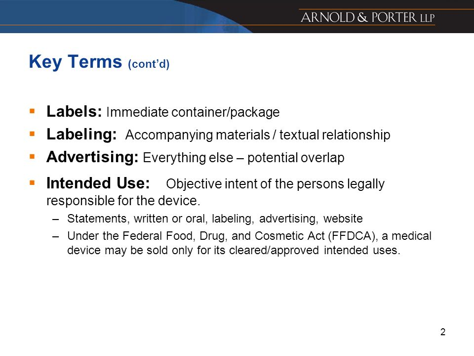 Key Terms (cont'd) Labels: Immediate container/package