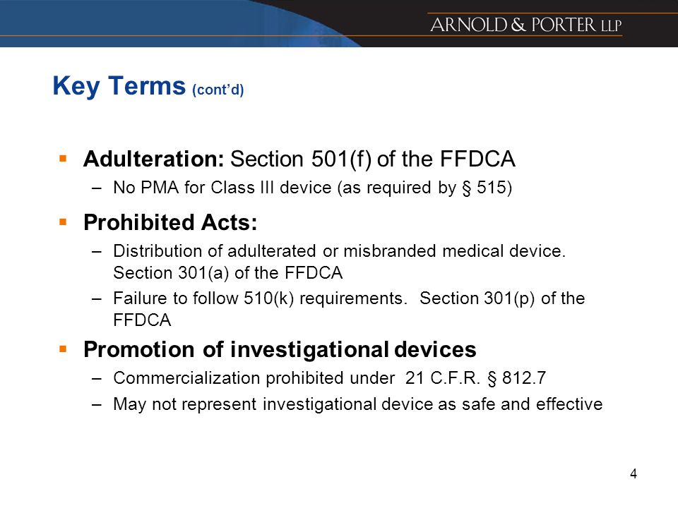 Adulteration: Section 501(f) of the FFDCA Prohibited Acts: