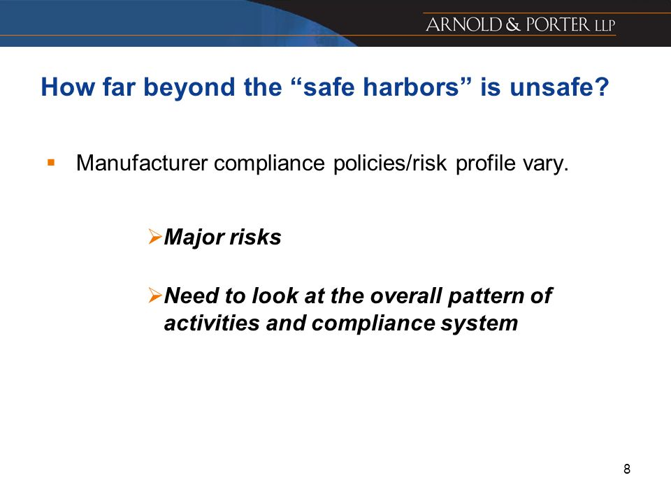 How far beyond the safe harbors is unsafe