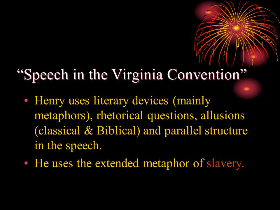 rhetorical paper patrick henry speech to virginia convention Rhetorical analysis of persuasion patrick henry's speech to the virginia convention ap language and composition—11th grade teacher overview close reading.