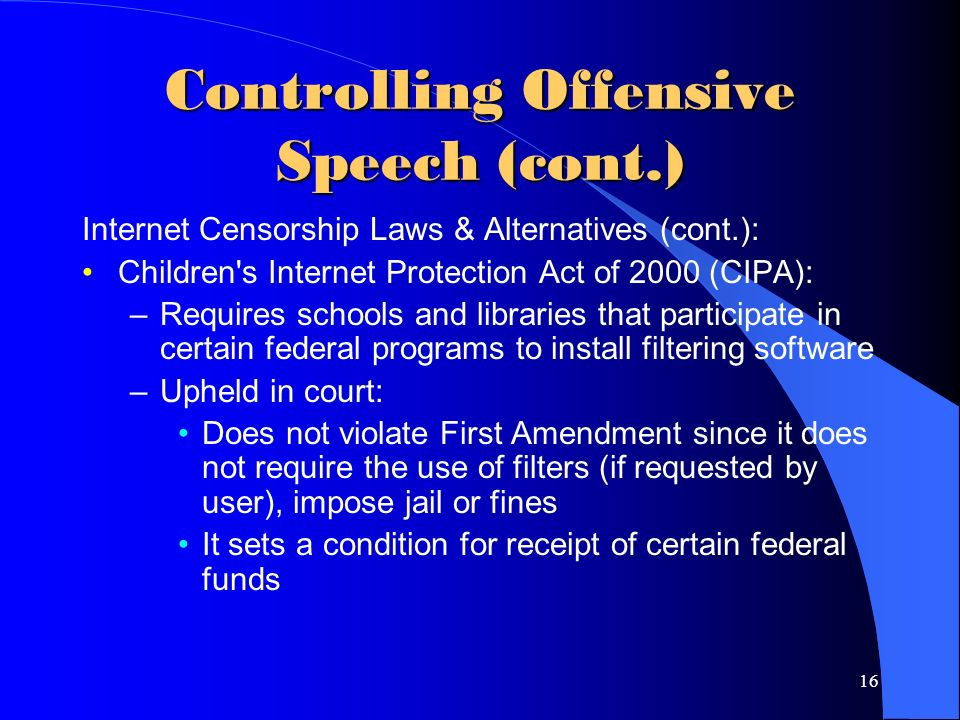 offensive speech should be censored by the us government Hate speech is extremely dangerous, and should be censored more and more social media is being used for cyber bulling some shocking statistics from cyberbullyhotlincom is .
