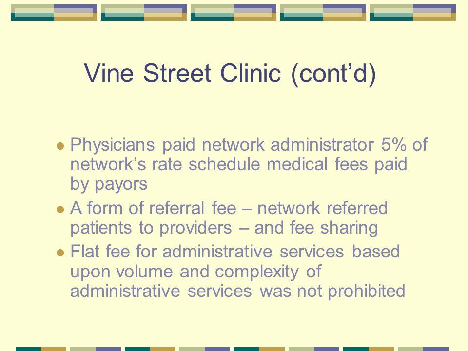 Vine Street Clinic (cont'd)